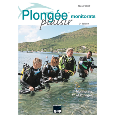 Plongée Plaisir Monitorats Editions Gap
